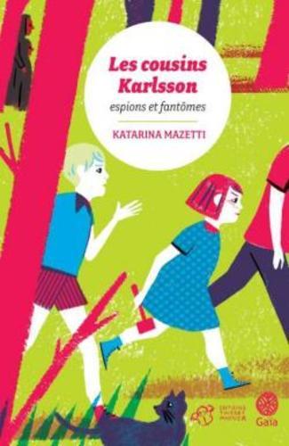"""Afficher """"Les cousins Karlsson Tome 1 - Espions et fantômes"""""""